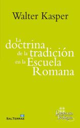 La doctrina de la tradición...