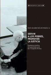 Servir a los pobres, promover la justicia