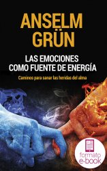 Las emociones como fuente de energía (Ebook)
