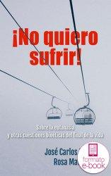 ¡No quiero sufrir! (Ebook)
