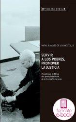 Servir a los pobres, promover la justicia (Ebook)