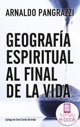 Geografía espiritual al final de la vida (Ebook)