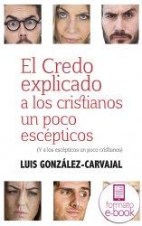 El credo explicado a los cristianos un poco escépticos (Ebook)
