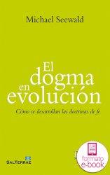 El dogma en evolución (Ebook)