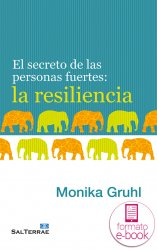 El secreto de las personas fuertes: la resiliencia (Ebook)