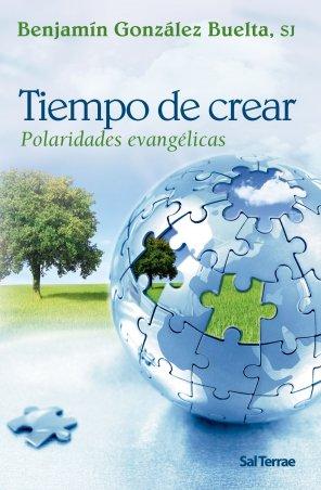Tiempo de crear. Polaridades evangélicas