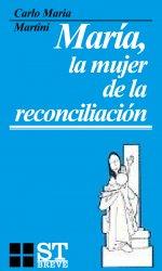 María, la mujer de la reconciliación