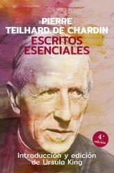 Escritos Esenciales - Pierre Teilhard de Chardin