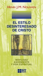 El estilo desinteresado de Cristo. Movilidad ascendente y vida espiritual