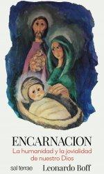 Encarnación. La humanidad y...