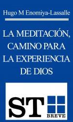 La meditación, camino para...