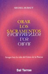 Orar los sacramentos