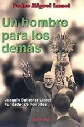 Un hombre para los demás. Joaquín Ballester Lloret, fundador de Fontilles