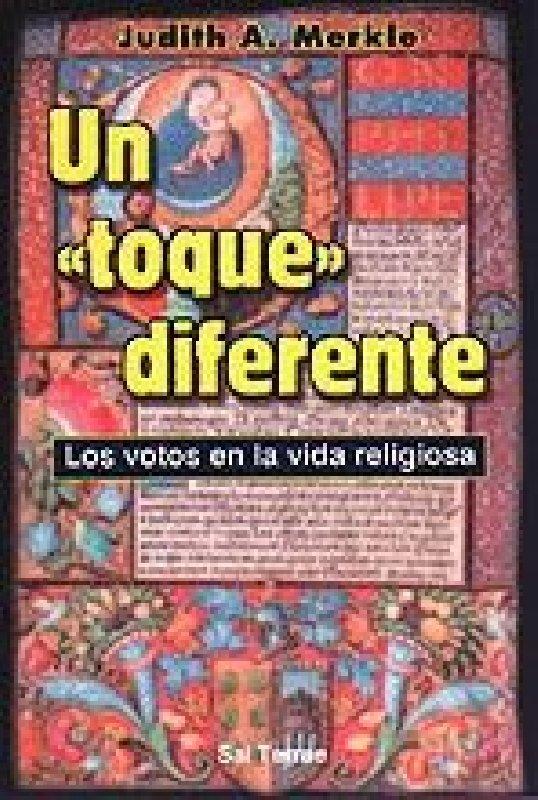 Un «toque» diferente. Los votos en la vida religiosa