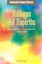 Ráfagas del Espíritu. Testimonio y pensamiento (1984-1998)