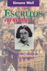 Escritos esenciales. Simone Weil