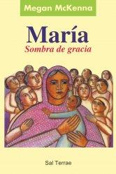 María. Sombra de gracia