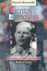 Escritos Esenciales de Dietrich Bonhoeffer