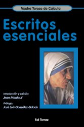 Escritos esenciales. Madre Teresa de Calcuta