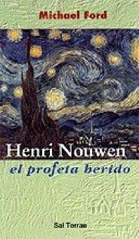 Henri Nouwen. El profeta herido