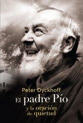 El padre Pío y la oración...