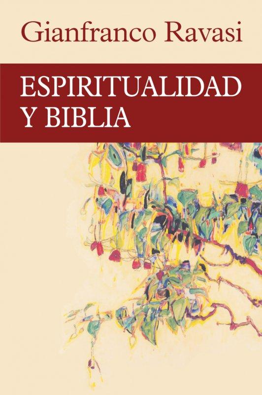 Espiritualidad y Biblia, de Ravasi (Sal Terrae)