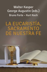 La eucaristía, sacramento...