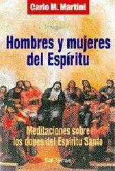 Hombres y mujeres del Espíritu. Meditaciones sobre los dones del Espíritu Santo
