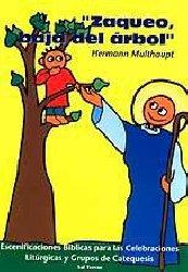 «Zaqueo, baja del árbol»