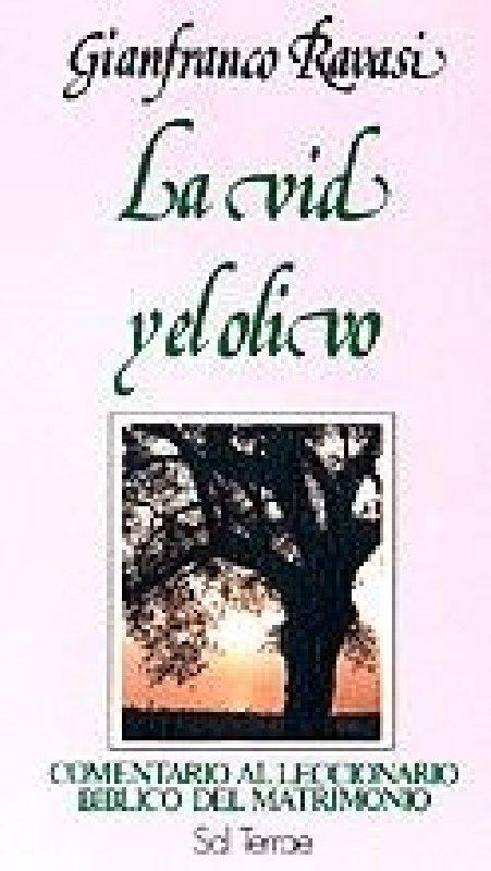 La Vid y el Olivo. Comentario al Leccionario Litúrgico del Matrimonio