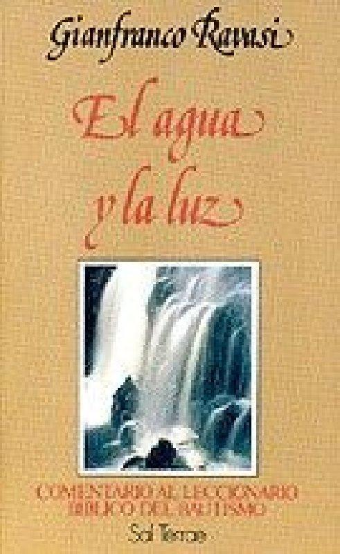 El Agua y la Luz. Comentario al Leccionario de la Liturgia del Bautismo