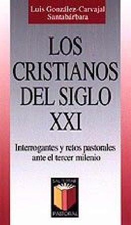 Los cristianos del siglo XXI