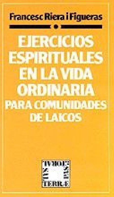 Ejercicios Espirituales en la vida ordinaria para comunidades de laicos